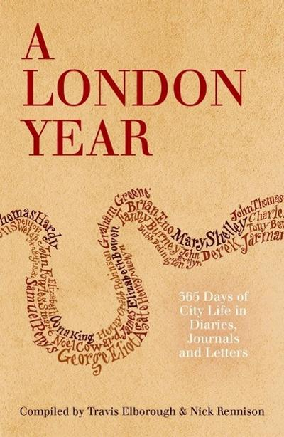 a-london-year-365-days-of-city-life-in-diaries-journals-and-letters