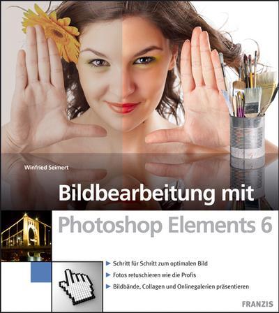 bildbearbeitung-mit-photoshop-elements-6