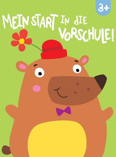Mein Start in die Vorschule! 3+  Deutsch