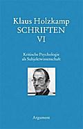 Schriften / Kritische Psychologie als Subjekt ...