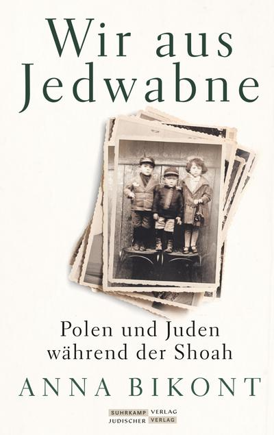 Wir aus Jedwabne: Polen und Juden während der Shoah