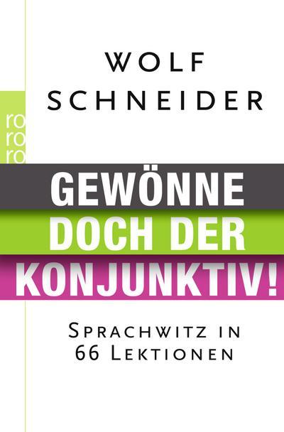 gewonne-doch-der-konjunktiv-sprachwitz-in-66-lektionen