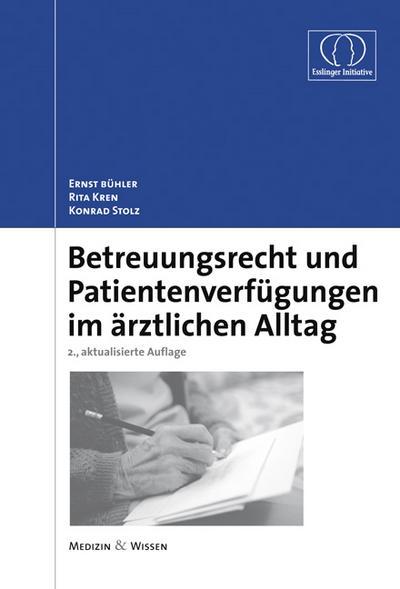 betreuungsrecht-und-patientenverfugungen-im-arztlichen-alltag