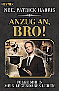 Anzug an, Bro!: Folge mir in mein legendäres  ...