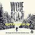 Wolf Road - Die Angst ist immer einen Schritt voraus