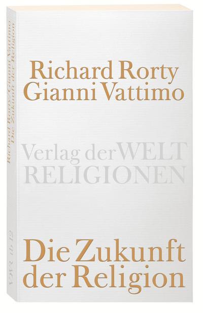 Die Zukunft der Religion (Verlag der Weltreligionen)