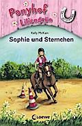 Ponyhof Liliengrün - Sophie und Sternchen: Ba ...
