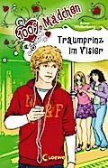 Traumprinz im Visier (100% Mädchen)