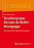 Vanadiumgruppe: Elemente der fünften Nebengru ...