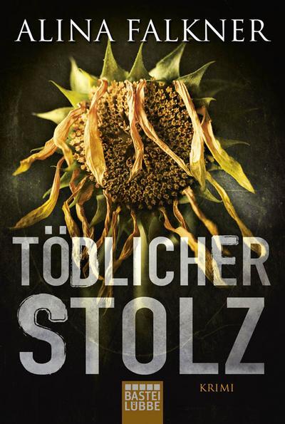 todlicher-stolz-kriminalroman-allgemeine-reihe-bastei-lubbe-taschenbucher-