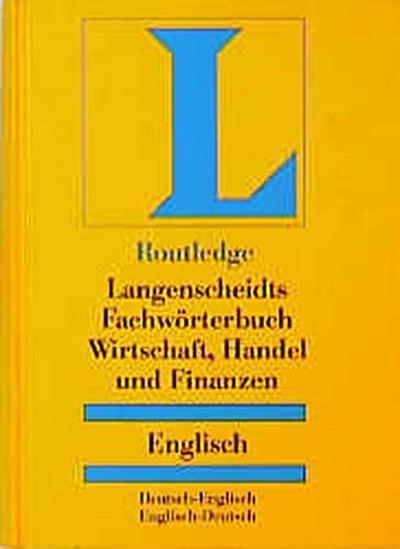 langenscheidts-fachworterbuch-fachworterbuch-wirtschaft-handel-und-finanzen-deutsch-englisch-engl