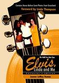 Elvis, Linda and Me