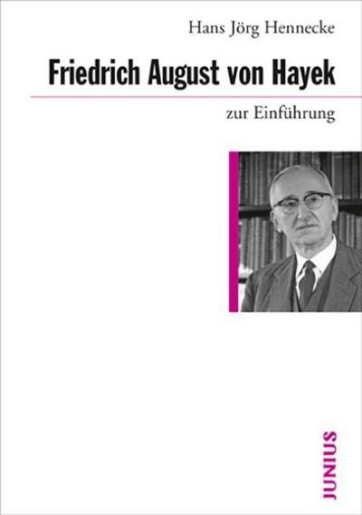 friedrich-august-von-hayek-zur-einfuhrung