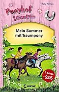 Ponyhof Liliengrün - Mein Sommer mit Traumpon ...
