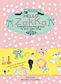 Hello Zakka: Selbstgemachte Kleinigkeiten für ...