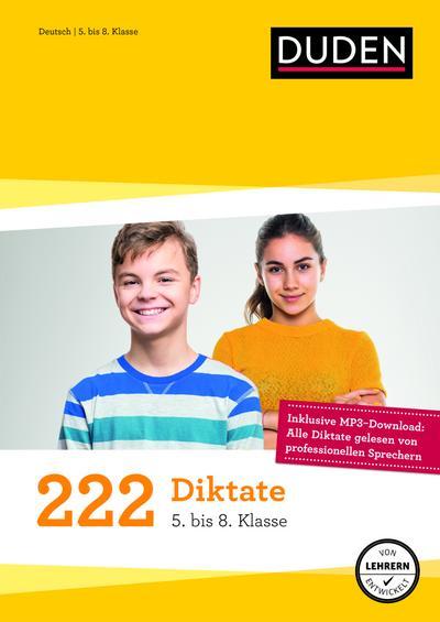 222-diktate-5-bis-8-klasse-regeln-und-texte-zum-uben-duden-150-ubungen-