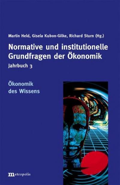 jahrbuch-normative-und-institutionelle-grundfragen-der-okonomik-okonomik-des-wissen