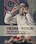 Vienna, Berlin. Art of Two Cities: From Schie ...