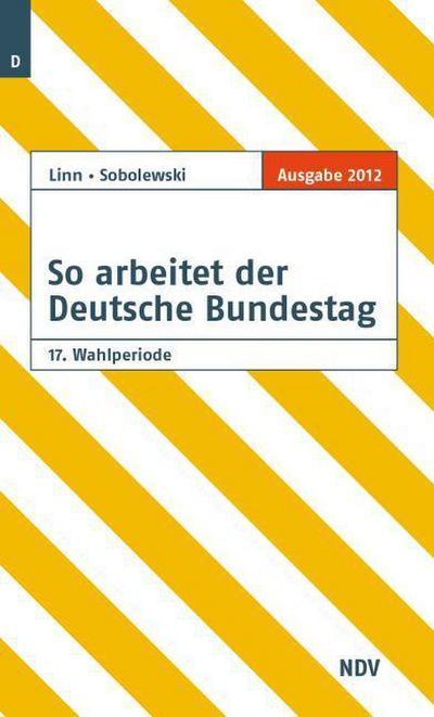 so-arbeitet-der-deutsche-bundestag-17-wahlperiode