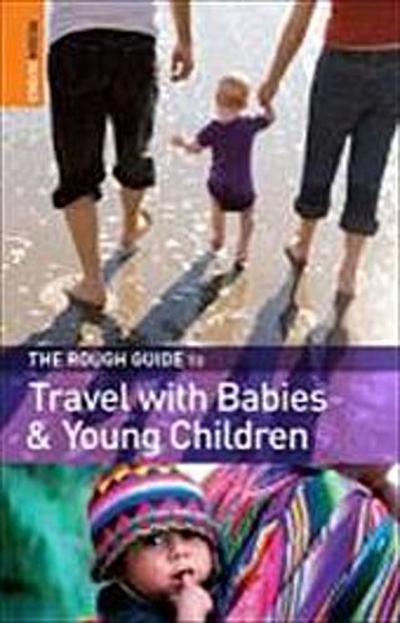 the-rough-guide-to-travel-with-babies-young-children-rough-guide-travel-guides-