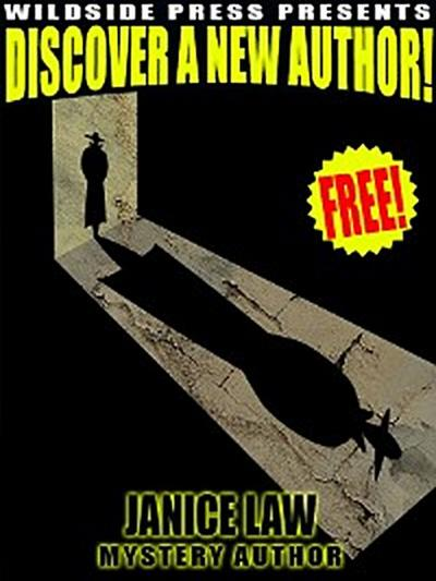 Wildside Press Present Discover a New Author: Janice Law
