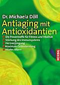 Antiaging mit Antioxidantien . Die Powerstoff ...