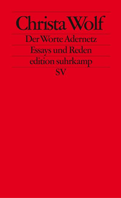 Der Worte Adernetz: Essays und Reden (edition suhrkamp)