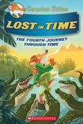 Lost in Time (Geronimo Stilton Journey Through Time 04)