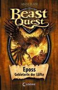 Beast Quest - Eposs, Gebieterin der Lüfte: Ba ...