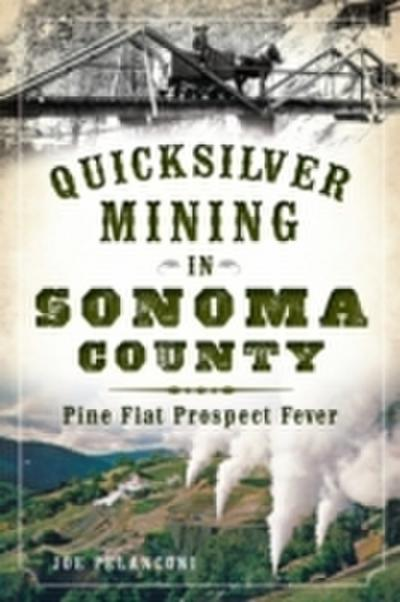 Quicksilver Mining in Sonoma County