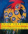 Weidenfrau und Wiesenkönigin; Magie und Heilw ...