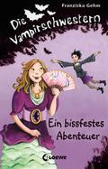 Die Vampirschwestern - Ein bissfestes Abenteu ...