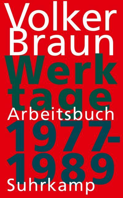 Werktage I: Arbeitsbuch 1977-1989