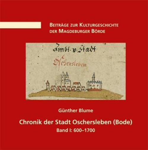 Chronik-der-Stadt-Oschersleben-Bode-1-Guenther-Blume