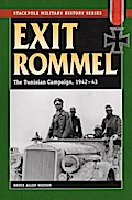Exit Rommel: The Tunisian Campaign, 1942-43 ( ...