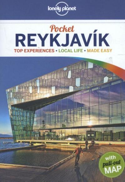 Lonely Planet Pocket Guide Reykjavik (Pocket Guides) - Lonely Planet Publications - Taschenbuch, Englisch, Alexis Averbuck, Top Experiences, Local Life, Made Easy, Top Experiences, Local Life, Made Easy