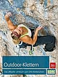 Outdoor-Klettern: Das offizielle Lehrbuch zum ...