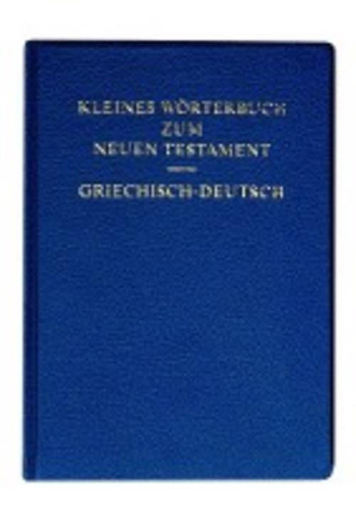 Kleines-Woerterbuch-zum-Neuen-Testament-griechisch-deutsch