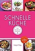 Schnelle Küche; Die 80 besten Rezepte für Fas ...