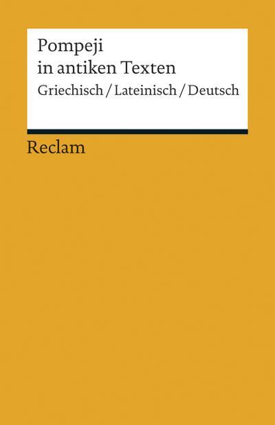 pompeji-in-antiken-texten-griechisch-lateinisch-deutsch-reclams-universal-bibliothek-