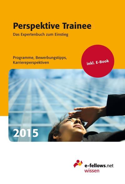 perspektive-trainee-2015-das-expertenbuch-zum-einstieg