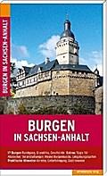 Burgen in Sachsen-Anhalt: Reiseführer