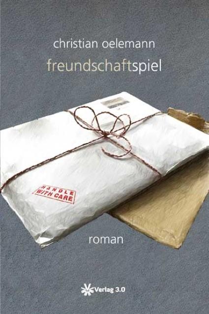 Christian-Oelemann-Freundschaftspiel9783956670541
