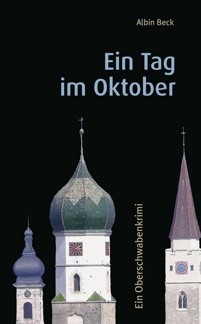 ein-tag-im-oktober-ein-oberschwabenkrimi