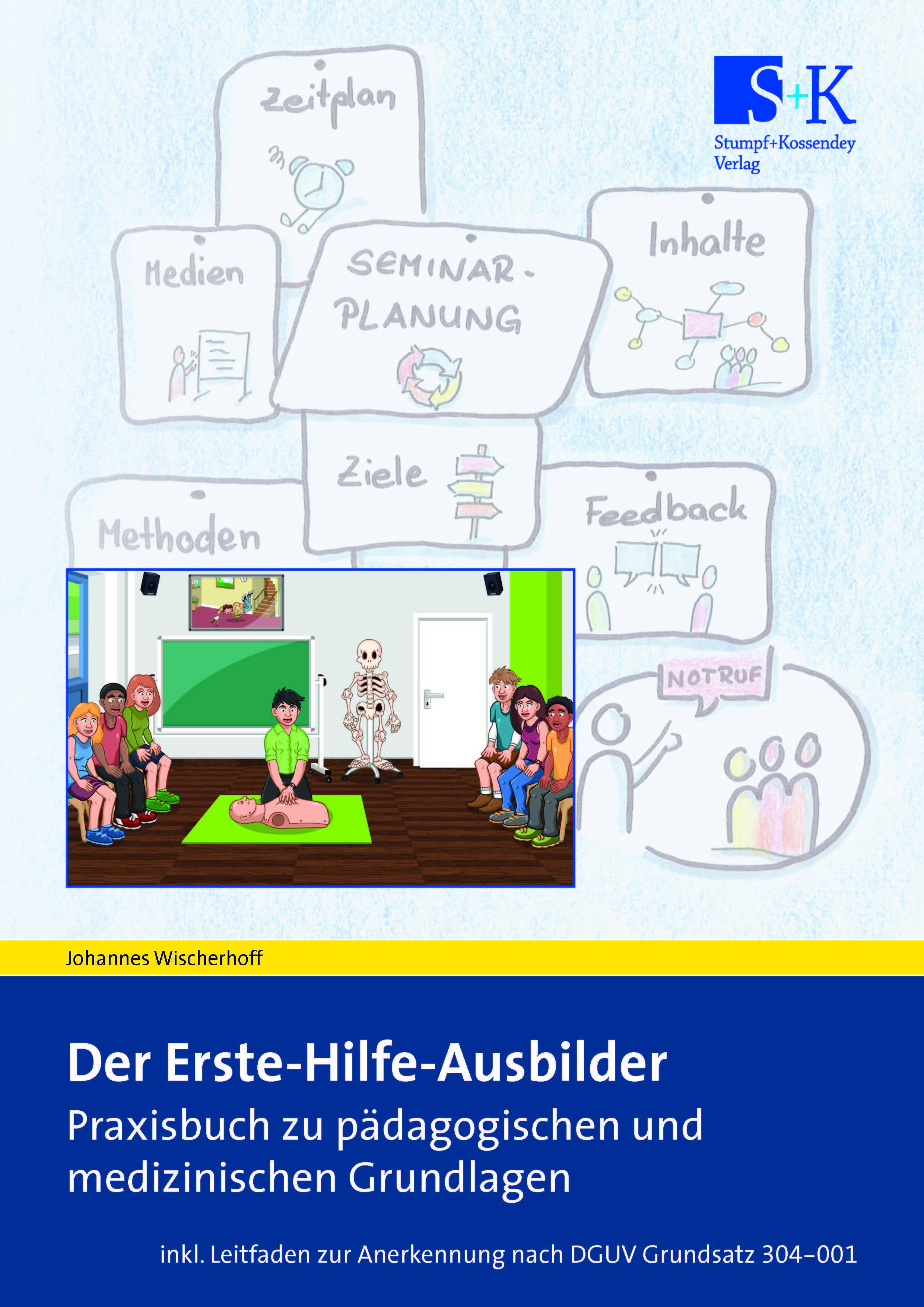 Johannes-Wischerhoff-Der-Erste-Hilfe-Ausbilder9783964610348