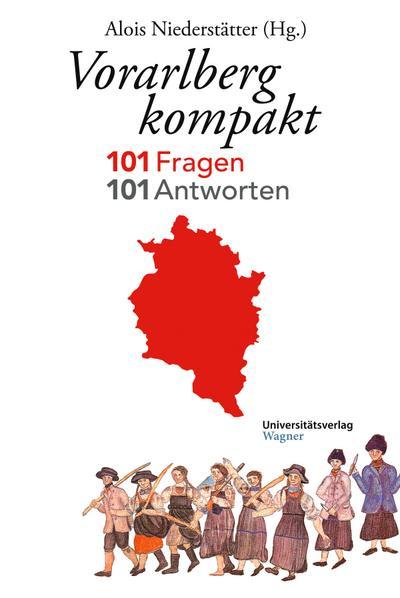 vorarlberg-kompakt-101-fragen-101-antworten