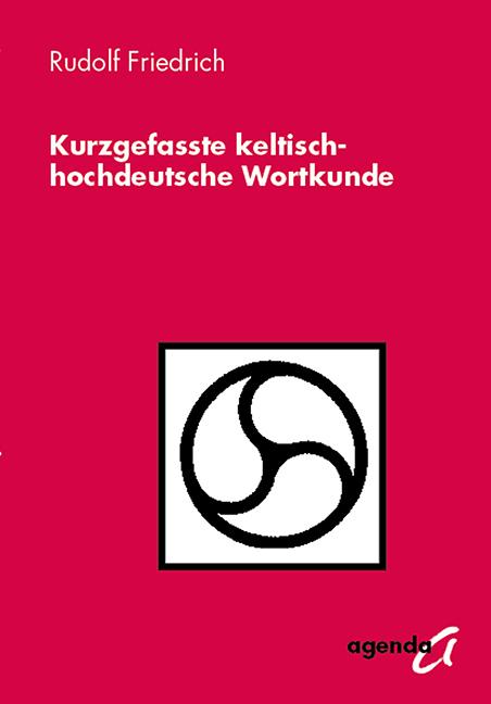 Kurzgefasste-keltisch-hochdeutsche-Wortkunde