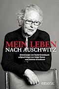 Mein Leben nach Auschwitz; Erinnerungen von R ...