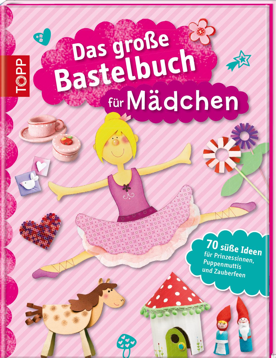 NEU Das große Bastelbuch für Mädchen  456879