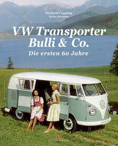 VW Transporter, Bulli & Co.: Die ersten 60 Jahre